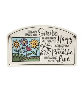 Do What Makes You Smile Ceramic Plaque